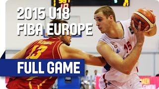 Serbia v Montenegro - Group B - Full Game - 2015 U18 European Championship Men