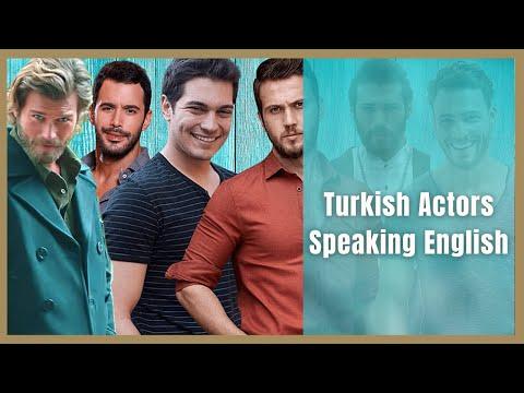 Turkish Actors Speaking English