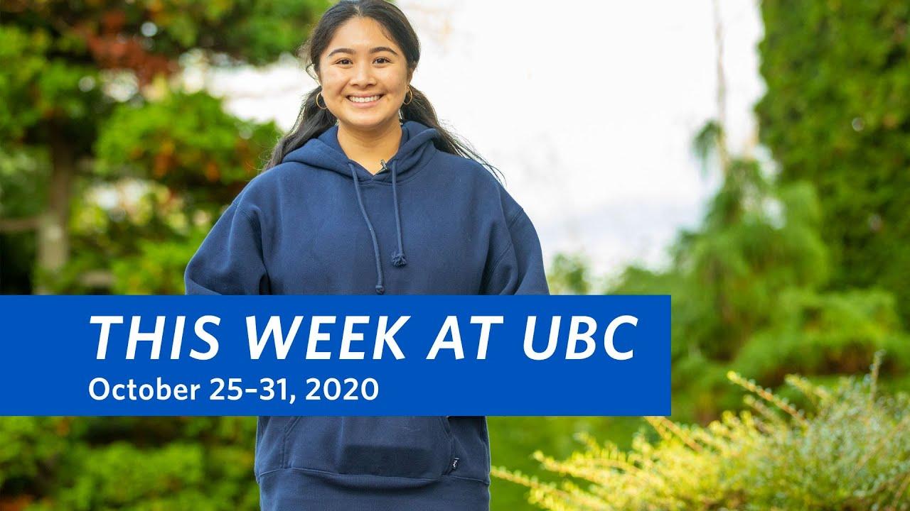This Week at UBC: October 25–31, 2020