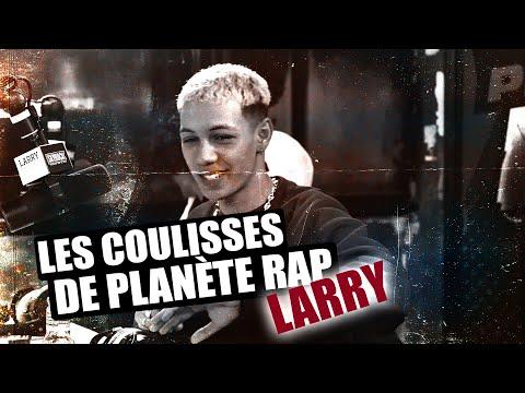 Youtube: Larry – Les coulisses de planète rap #4 #PlanèteRap