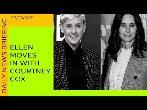 Ellen moves in with Courtney Cox,denies marriage troubles | Friday's News Briefing