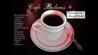 CAFE BOLEROS 4 MUSICA AMBIENTAL AGRADABLE Y SUAVE EMPRESAS HOTELES RESTURANTES CAFETERIAS EVENTOS