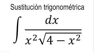 Integrales por sustitución trigonométrica   Ejemplo 3