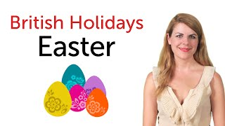 British Holidays - Easter