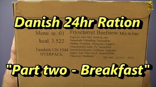 MRE Review - Danish Military 24hr Ration - Beef Stew (Part 2/4: Breakfast)