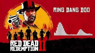 Red Dead Redemption 2 Official Soundtrack - Ring Dang Doo (Cam…