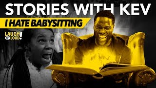 I Hate Babysitting | Stories with Kev | LOL Network