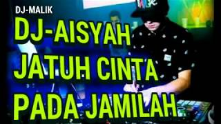 Download lagu DJ AISYAH JATUH CINTA PADA JAMILAH vs Akimilaku,(Remix Breakbeat)