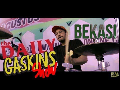 DAILY GASKINS SHOW BEKASI