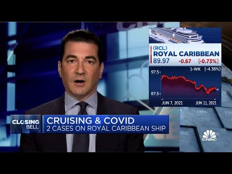 Dr. Scott Gottlieb on two positive Covid cases on Royal Caribbean cruise ship
