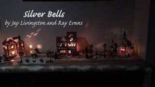 Silver Bells (Jay Livingston and Ray Evans)
