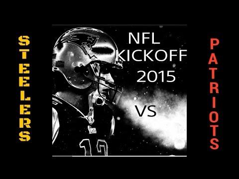 NFL Kickoff Steelers vs Patriots 2015
