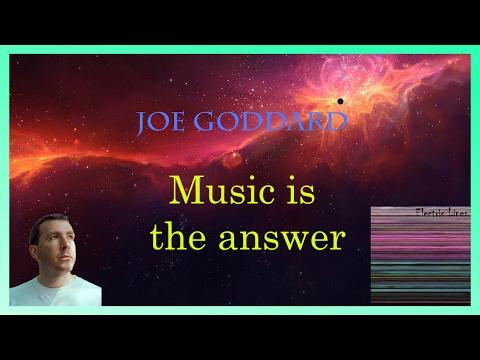 Joe Goddard - Music Is The Answer LYRICS