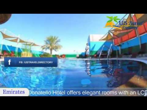 Donatello Hotel - Dubai Hotels, UAE