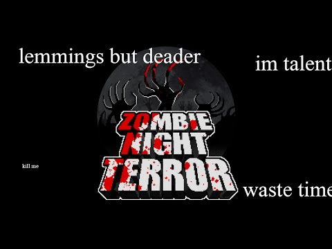 Cry Wastes Time: Zombie Night Terror
