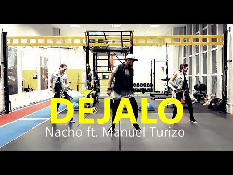 DÉJALO - Nacho Ft. Manuel Turizo | Zumba | Coreografia | Cia Art Dance
