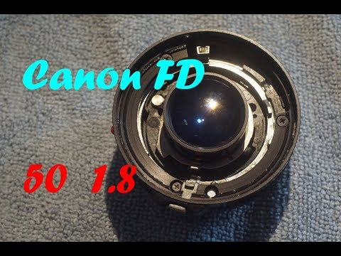 Canon FD 50mm 1.8 - Disassembly , Lubricate , Assembly , Refurb