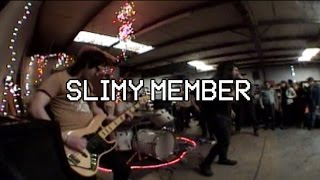 SLIMY MEMBER-The Shop-Everything is Not Okay 2015