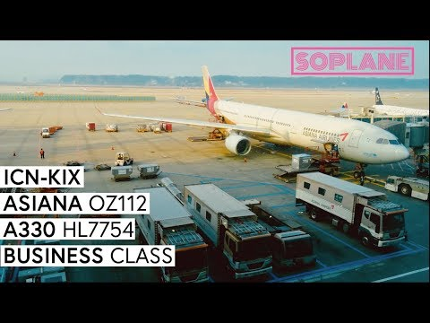 ASIANA |  Seoul Incheon - Osaka Kansai | Business Class | A330 | Trip Report | Full Flight