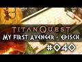 Die Melthaz Five [040] Let's Play Titan Quest ☠ Deutsch
