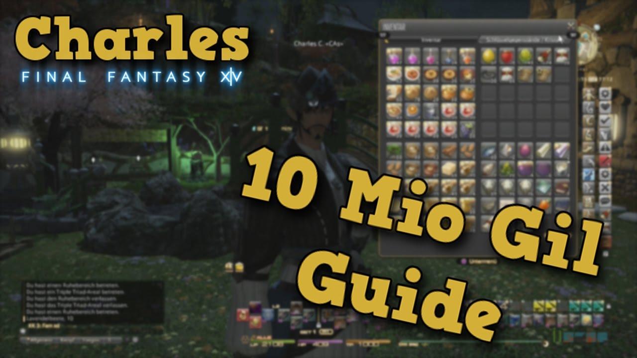 #103 FFXIV - 10 Mio  Gil Guide