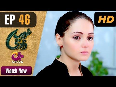 Ghareebzaadi - Episode 46 - Aplus ᴴᴰ Dramas