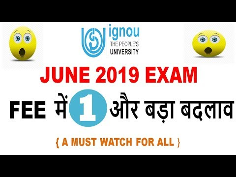 A BIG CHANGE IN IGNOU JUNE TERM END EXAM 2019 || IMPORTANT INFORMATION FOR ALL OF YOU
