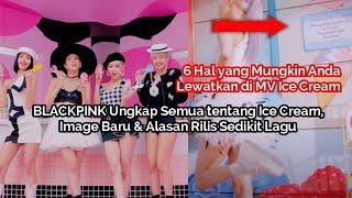 Download 6 Hal yang Anda Lewatkan di MV BLACKPINK ft Selena Gomez Ice Cream , Serta Fakta The Album BLACKPINK
