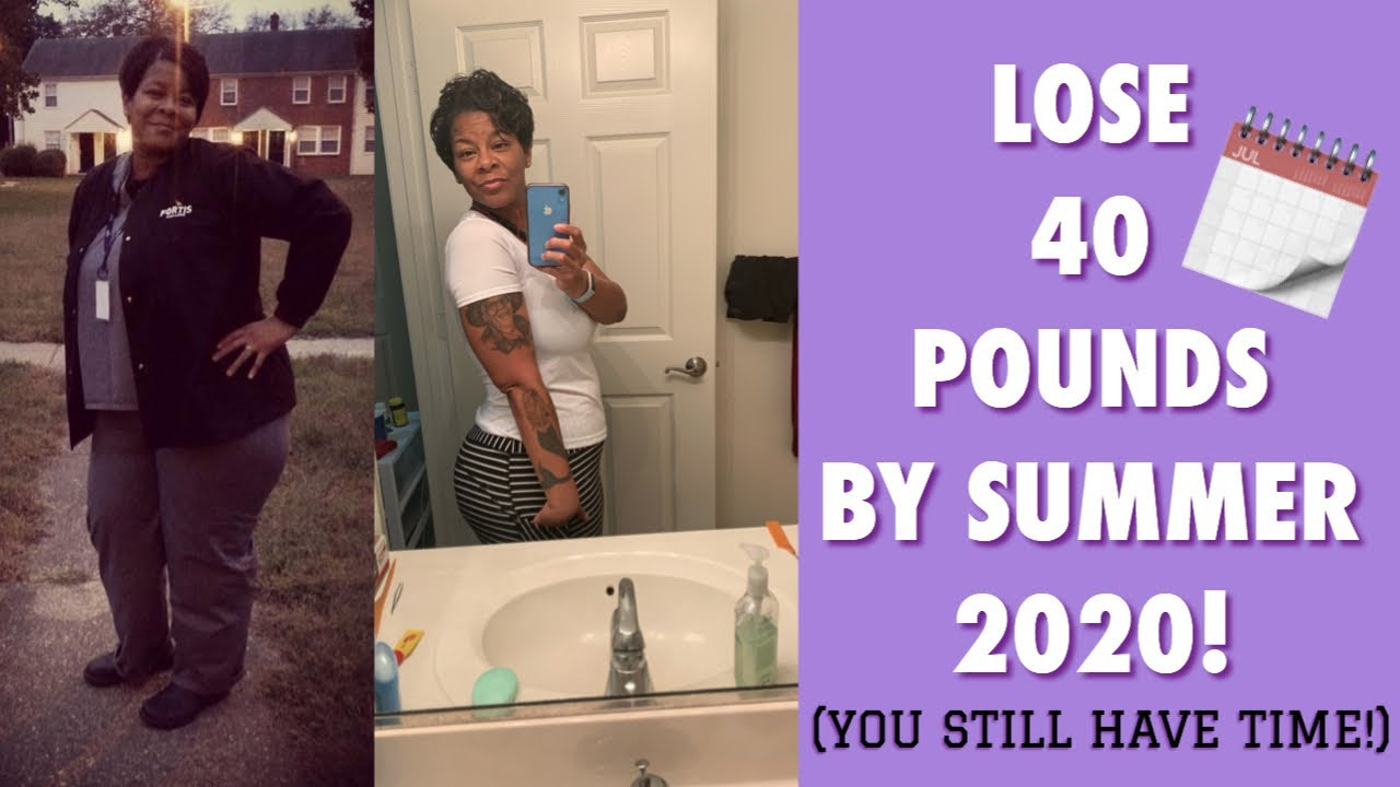 Lose 40 Pounds By Summer 2020! (You Still Have Time!!) *5 More Weight Loss Tips*
