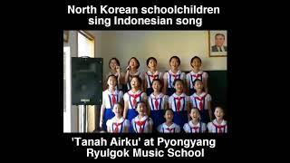 Merinding!! Lagu 'Tanah airku' di nyanyikan anak KOREA UTARA  gimana Pendapat kalian