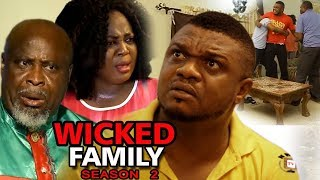 Wicked family season 2 - ken eric 2017 latest nigerian nollywood movie