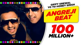 Angreji Beat - Gippy Grewal Feat. Honey Singh Full Song 1080p