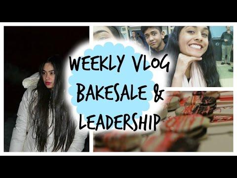 Weekly Vlog- Bakesale + Leadership Class