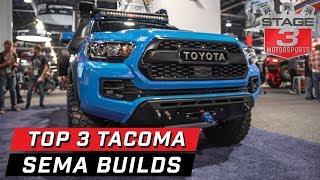 SEMA 2019 Top 3 Toyota Tacoma Builds