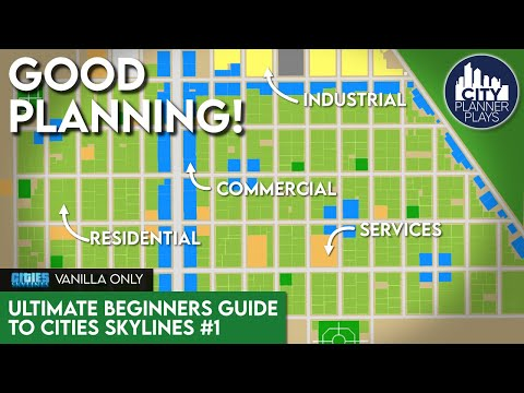 The Ultimate Beginners Guide to Cities Skylines | Part 1