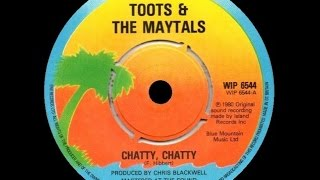 [1980] Toots & the Maytals • Chatty, Chatty