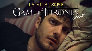 Baixar LA VITA DOPO GAME OF THRONES [NO SPOILER!] - Le Coliche