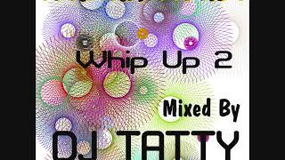 Dj Tatty - Italian House Whip Up 2