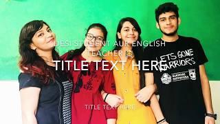 Desi Student Aur English Teacher 👩🏫 || Shokeen Canada Wale 🇨🇦🇮🇳 ||