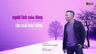 Acoustic & Lyric ♪ TRÍ NHÂN - NGƯỜI TÌNH MÙA ĐÔNG & CÒN MÃI MÙA ĐÔNG ♪ Guitarist Trịnh Gia Hưng