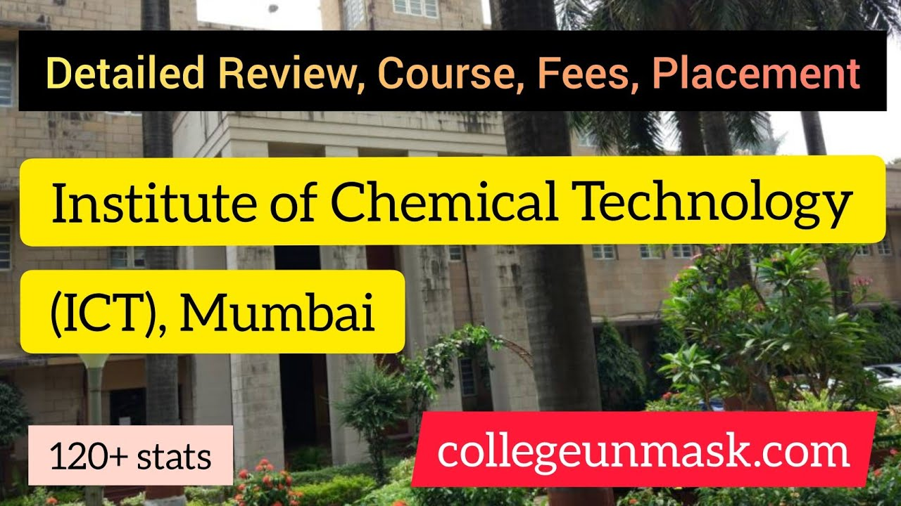 Institute of Chemical Technology (ICT), Mumbai | Overview, Courses, Hostel,  Fees | collegeunmask com
