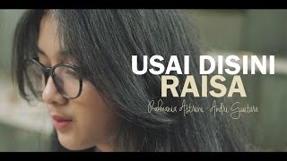 Download lagu Usai Disini Raisa cover MP3