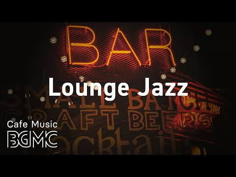 Lounge Jazz: Smooth Jazz Relax Music To Chill Out - Coffee House Jazz For Working At Home