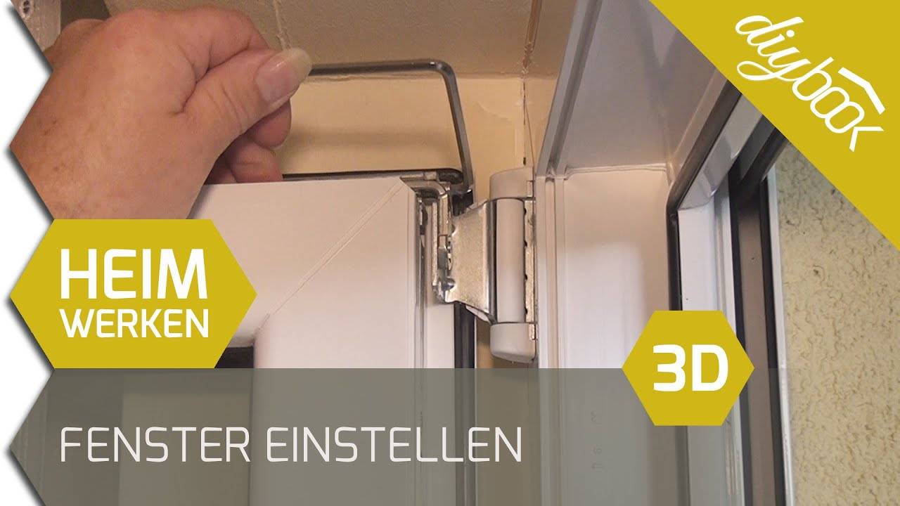 Fenster einstellen 3d youtube for Fenster justieren