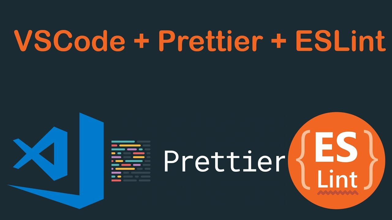 Integrate ESLint and Prettier with VSCode
