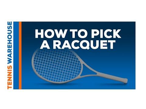 How To Pick A Tennis Racquet
