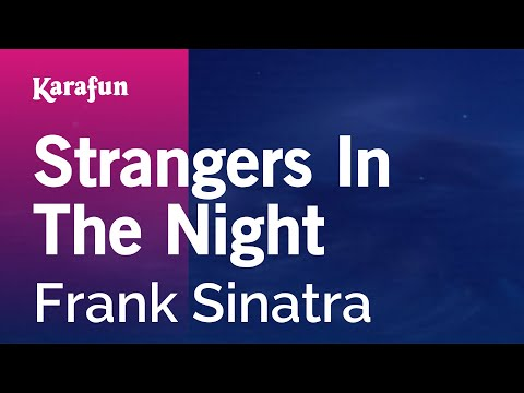 Karaoke Strangers In The Night  Frank Sinatra *