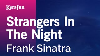 Karaoke Strangers In The Night - Frank Sinatra *