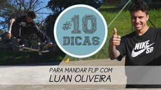 10 dicas pra mandar flip alto com Luan de Oliveira