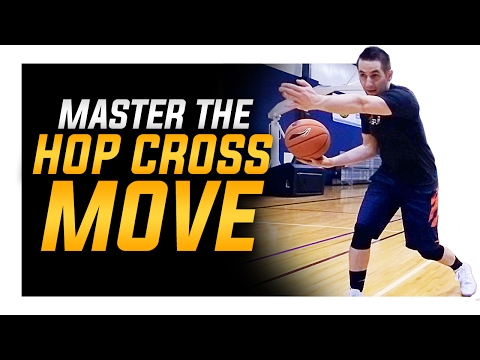 How To Perfect The Hop Killer Crossover Move Basketball Moves Mastery